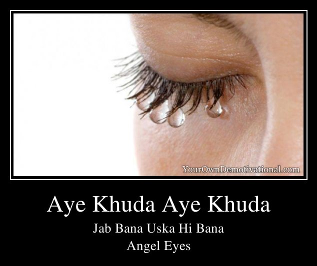 Aye Khuda Full song Angel - YouTube